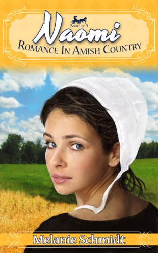 Naomi's Story: A Romance in Amish Country by Melanie Schmidt ebook deal