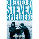 Directed by Steven Spielberg: Poetics of the Contemporary Hollywood Blockbusterby Warren Buckland