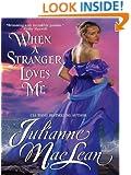 When a Stranger Loves Me: Pembroke Palace Series, Book Three