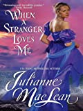 img - for When a Stranger Loves Me: Pembroke Palace Series, Book Three book / textbook / text book