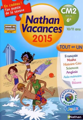 Cahier de vacances  - CM2 - 6e 10 - 11 ans