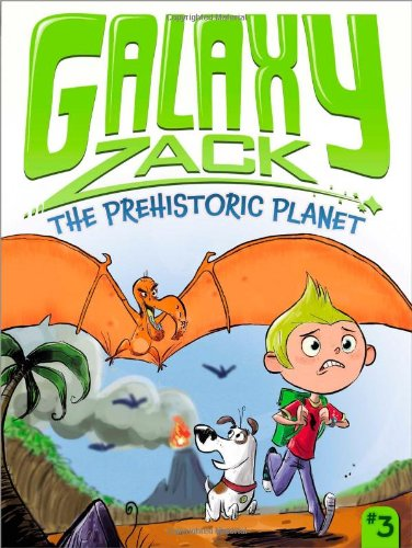 The Prehistoric Planet (Galaxy Zack) PDF