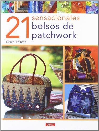 21 Sensaciónales Bolsos de Patchwork