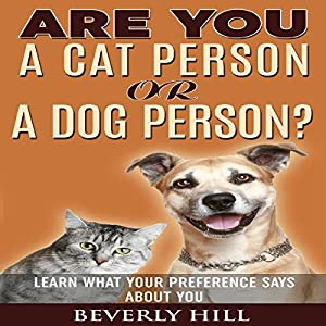 Are You a Cat Person or a Dog Person? Audiobook