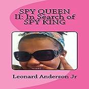 Spy Queen 2: In Search of Spy King: Spy Queen Series | Leonard Anderson Jr
