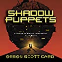Shadow Puppets Audiobook by Orson Scott Card Narrated by David Birney, Stefan Rudnicki