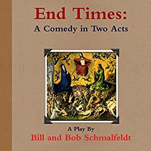 End Times: A Comedy Audiobook
