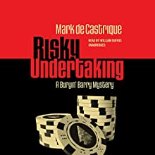 Risky Undertaking: The Buryin' Barry Mysteries, Book 6 (       UNABRIDGED) by Mark de Castrique Narrated by William Dufris