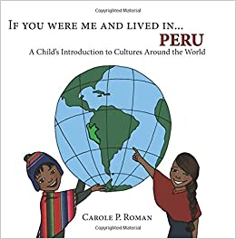 If You Were Me and Lived in...Peru