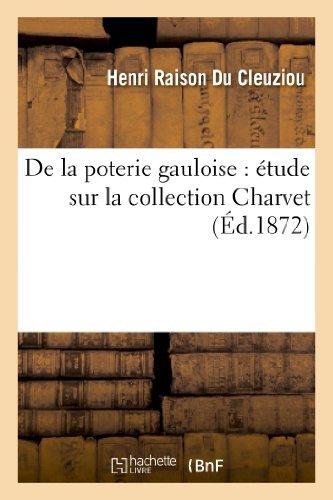 de-la-poterie-gauloise-etude-sur-la-collection-charvet-arts-by-henri-raison-du-cleuziou-2013-03-10
