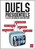 Duels Présidentiels - L'intégrale des débâts de l'entre-deux tours