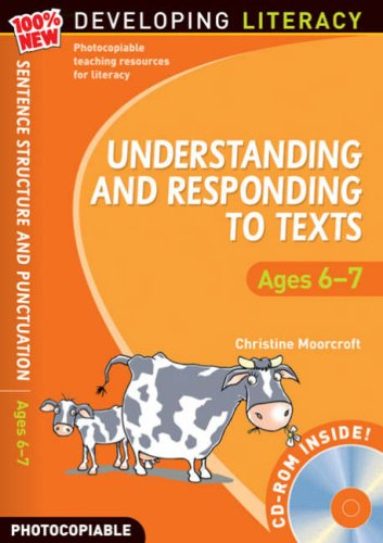 Understanding and Responding to Texts: For Ages 6-7 (100% New Developing Literacy)