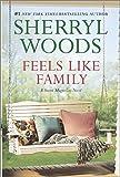 Feels Like Family: Sweet Magnolias (A Sweet Magnolias Novel)