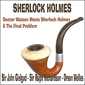Doctor Watson Meets Sherlock Holmes & The Final Problem Radio/TV Program