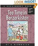 Tee Time in Berzerkistan: A Doonesbury Book (Doonesbury Books (Andrews & McMeel))