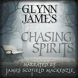 Chasing Spirits Audiobook