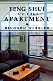 Feng Shui for Your Apartment (Feng Shui Series) (1567187943) by Richard Webster