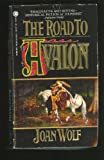 The Road to Avalon (Onyx)