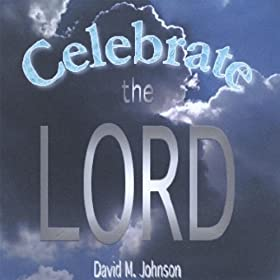 Celebrate the Lord: David Johnson: Amazon.co.uk: MP3 Downloads