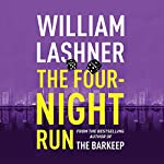 The Four-Night Run | William Lashner