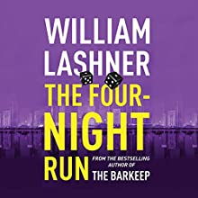 The Four-Night Run Audiobook by William Lashner Narrated by Peter Berkrot
