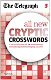 The Telegraph: All New Cryptic Crosswords 3 (The Telegraph Puzzle Books)