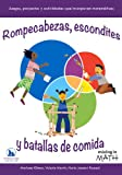 Rompecabezas, escondites y batallas de comida (Mixing in Math) (Spanish Edition)