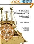 The Marine Chronometer: Its History a...