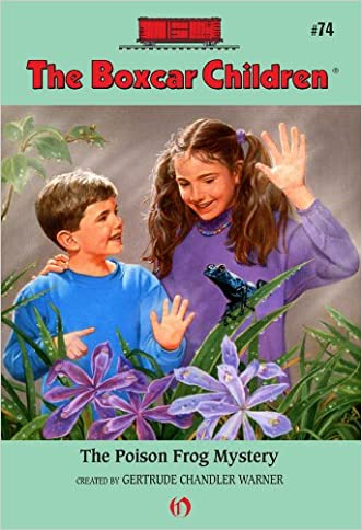 The Poison Frog Mystery (The Boxcar Children Mysteries Book 74)