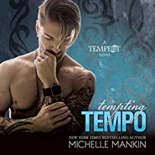 Tempting Tempo: The Tempest Rock Star Series, Book 5 Audiobook by Michelle Mankin Narrated by Kai Kennicott, Wen Ross