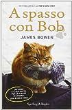 James Bowen A spasso con Bob
