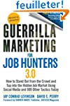 Guerrilla Marketing for Job Hunters 3...