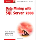 Data Mining with Microsoft SQL Server 2008by Jamie MacLennan