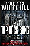 TAP RACK BANG (The Ben Blackshaw Series Book 3)