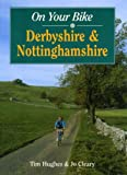 On Your Bike in Nottinghamshire and Derbyshire