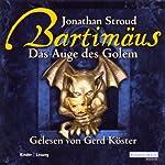 Das Auge des Golem (Bartimäus 2) | Jonathan Stroud