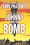 Johnny and the Bomb (The Johnny Maxwell Trilogy) (0060541938) by Pratchett, Terry