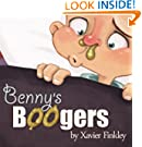 Benny's Boogers: A Silly Rhyming Children's Picture Book