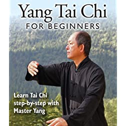 Yang Tai Chi for Beginners with Master Yang, Jwing-Ming (YMAA)