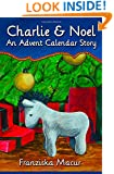 Charlie and Noel: An Advent Calendar Story