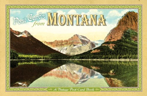 Post Cards from Montana: A Vintage Post Card Book