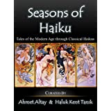 Seasons of Haiku: Tales of the Modern Age through Classical Haiku Poems
