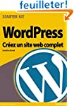 Wordpress cr�ez un site complet