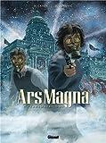 Ars Magna, Tome 2 :Transmutation