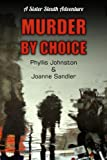 img - for Murder by Choice - A Sister Sleuth Adventure book / textbook / text book