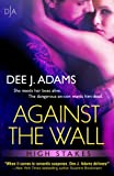 Against The Wall (High Stakes)