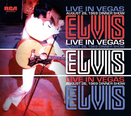 Elvis: Live In Vegas - August 26, 1969 Dinner Show