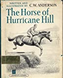 Horse of Hurricane Hill (002704520X) by Anderson, Clarence W.
