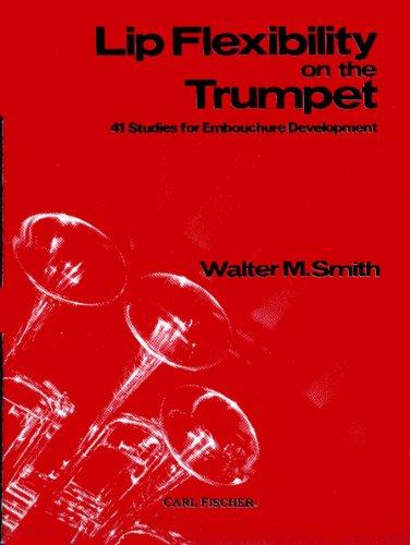 Download Lip Flexibility on the Trumpet pdf - Walter M  Smith