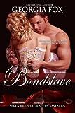 Bondslave (Seven Brides for Seven Bastards Book 1)